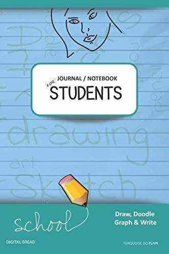 JOURNAL NOTEBOOK FOR STUDENTS Draw, Doodle, Graph & Write: Focus Composition Notebook for Students & Homeschoolers, School Supplies for Journaling and Writing Notes TURQUOISE DO PLAIN
