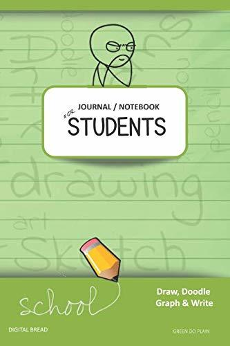 JOURNAL NOTEBOOK FOR STUDENTS Draw, Doodle, Graph & Write: Thinker Composition Notebook for Students & Homeschoolers, School Supplies for Journaling and Writing Notes GREEN DO PLAIN