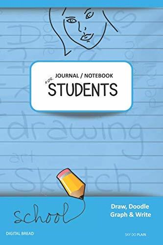 JOURNAL NOTEBOOK FOR STUDENTS Draw, Doodle, Graph & Write: Focus Composition Notebook for Students & Homeschoolers, School Supplies for Journaling and Writing Notes SKY DO PLAIN