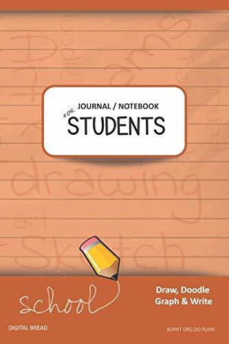 JOURNAL NOTEBOOK FOR STUDENTS Draw, Doodle, Graph & Write: Composition Notebook for Students & Homeschoolers, School Supplies for Journaling and Writing Notes BURNT ORG DO PLAIN
