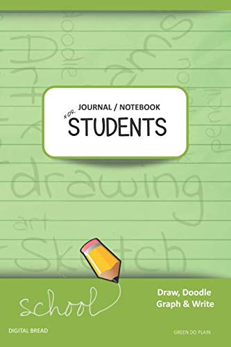 JOURNAL NOTEBOOK FOR STUDENTS Draw, Doodle, Graph & Write: Composition Notebook for Students & Homeschoolers, School Supplies for Journaling and Writing Notes GREEN DO PLAIN