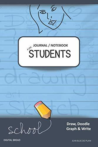 JOURNAL NOTEBOOK FOR STUDENTS Draw, Doodle, Graph & Write: Focus Composition Notebook for Students & Homeschoolers, School Supplies for Journaling and Writing Notes JEAN BLUE DO PLAIN
