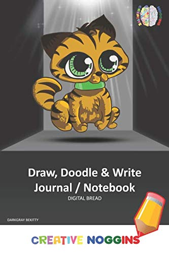 Draw, Doodle and Write Notebook Journal: CREATIVE NOGGINS Drawing & Writing Notebook for Kids and Teens to Exercise Their Noggin, Unleash the Imagination, Record Daily Events, DARKGRAY BEKITTY
