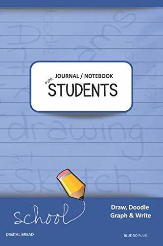 JOURNAL NOTEBOOK FOR STUDENTS Draw, Doodle, Graph & Write: Composition Notebook for Students & Homeschoolers, School Supplies for Journaling and Writing Notes BLUE DOPLAIN